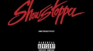 Instrumental: UnoTheActivist - Show Stopper (Produced By Gosuto & CoreyLingo)